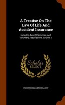A Treatise on the Law of Life and Accident Insurance