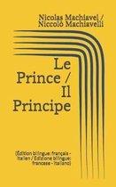 Le Prince / Il Principe ( dition bilingue
