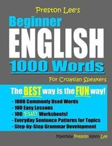 Omslag Preston Lee's Beginner English 1000 Words For Croatian Speakers