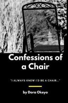Confessions of a Chair