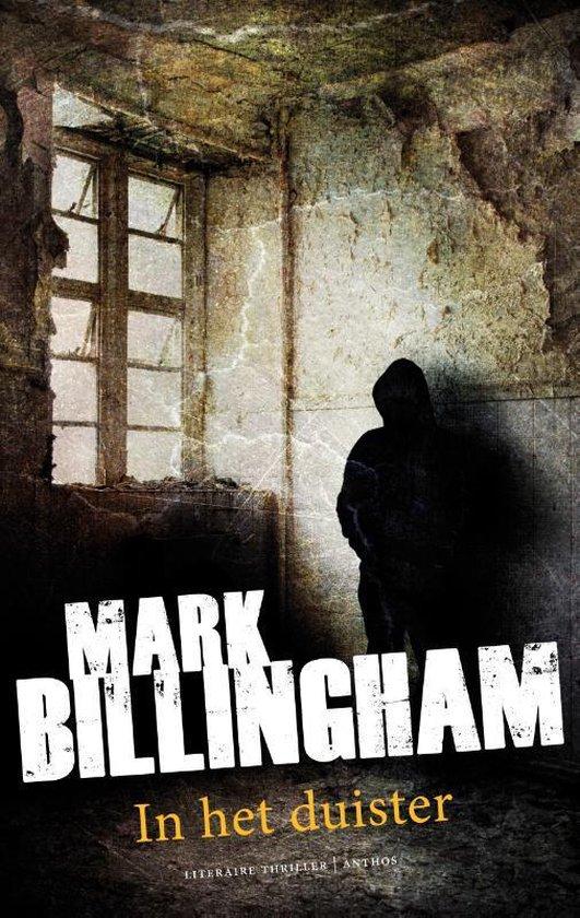 In het duister - Mark Billingham |
