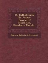 Du Catholicisme En France