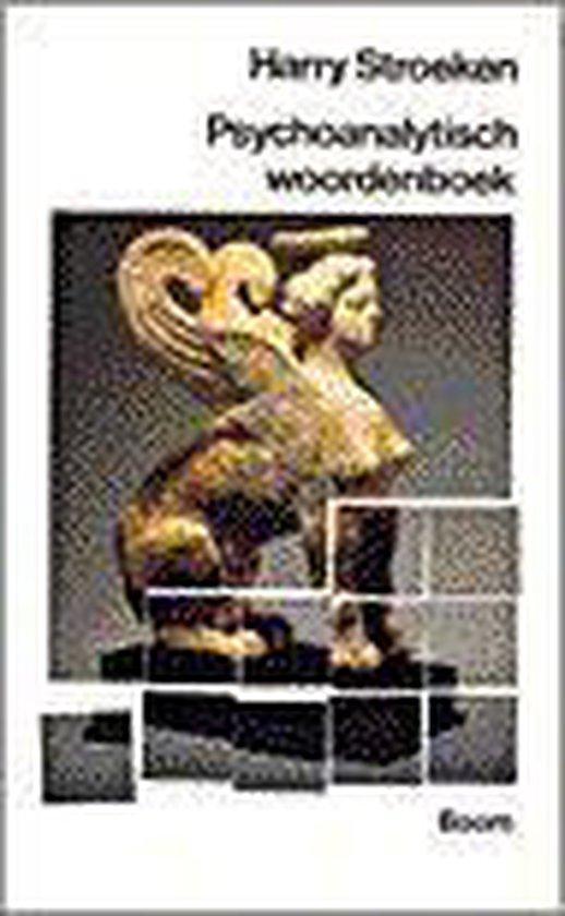 PSYCHOANALYTISCH WOORDENBOEK - Harry Stroeken  