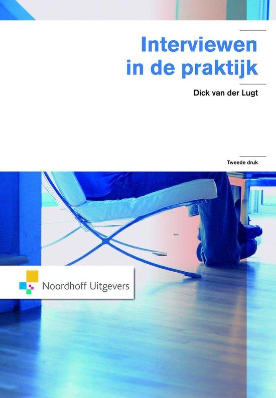 Interviewen in de praktijk - Dick van der Lugt pdf epub