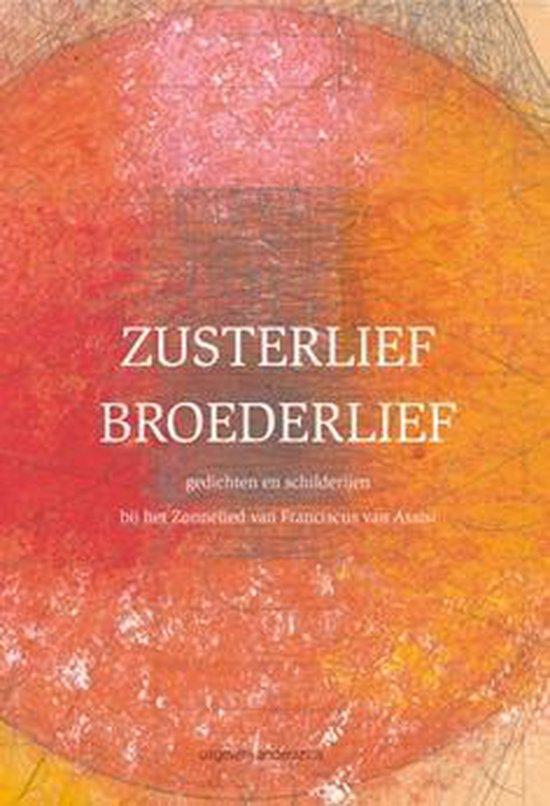 Zusterlief broederlief - Diverse auteurs |