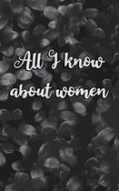 All I know about women
