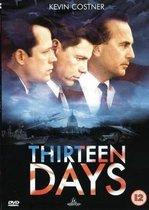 Thirteen Days. Kevin Costner; Bruce Greenwood; Shawn Driscoll