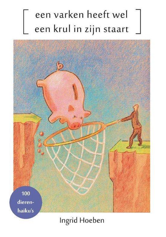 Een varken heeft wel een krul in zijn staart - Ingrid Hoeben   Readingchampions.org.uk
