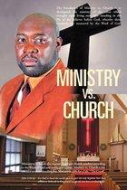 Ministry vs. Church