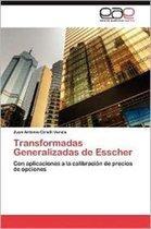 Transformadas Generalizadas de Esscher