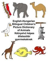 English-Hungarian Bilingual Children's Picture Dictionary of Animals