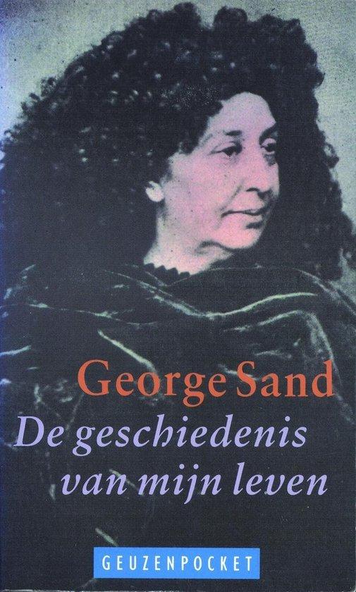 Boek cover De geschiedenis van mijn leven van George Sand (Onbekend)