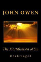 Boek cover The Mortification of Sin (Unabridged) van John Owen
