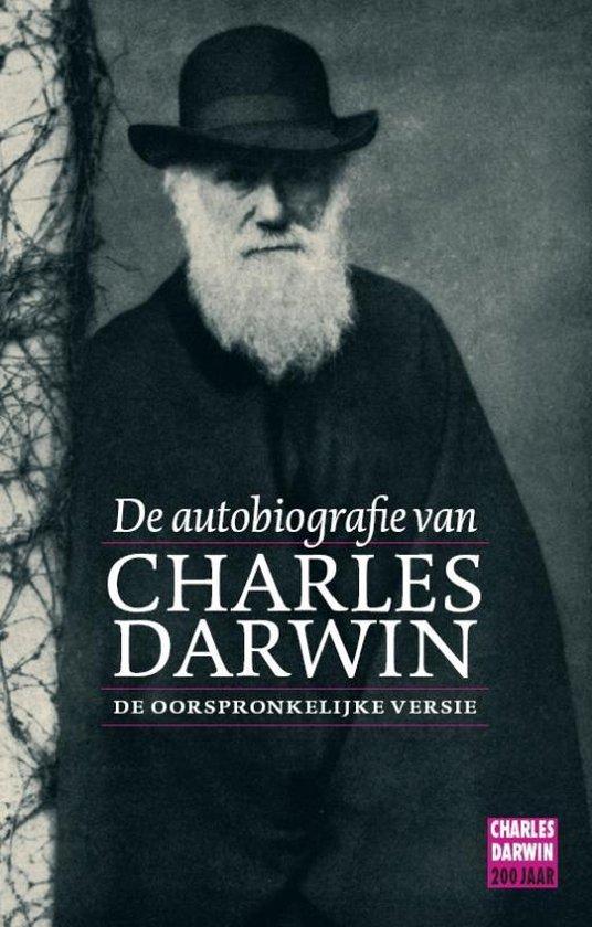 De autobiografie van Charles Darwin - C. Darwin |