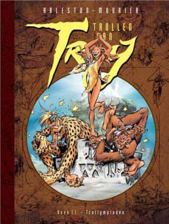 Trollen van Troy 11 - Trollympiaden - Christophe Arleston   Fthsonline.com
