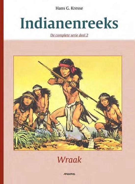 Complete indianenreeks Hc02. wraak - Hans G. Kresse  