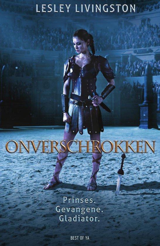 Onverschrokken - Onverschrokken - Lesley Livingston | Fthsonline.com