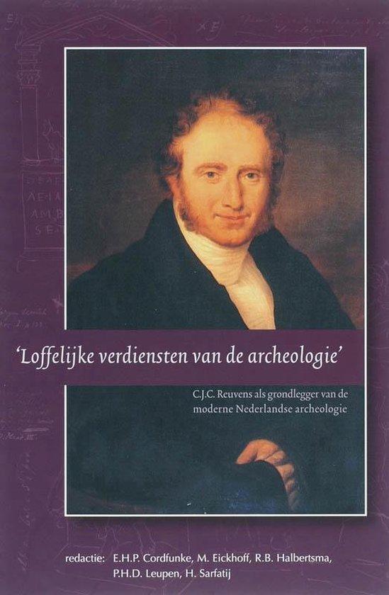 Boek cover SCHI Stichting Centrum Archeologie en Historie 5 -   Loffelijke verdiensten van de archeologie van E.H.P. Cordfunke (Paperback)
