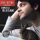 Che Vita! Il Meglio De Samuele Bersani