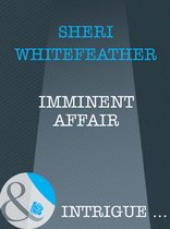 Omslag Imminent Affair (Mills & Boon Intrigue)