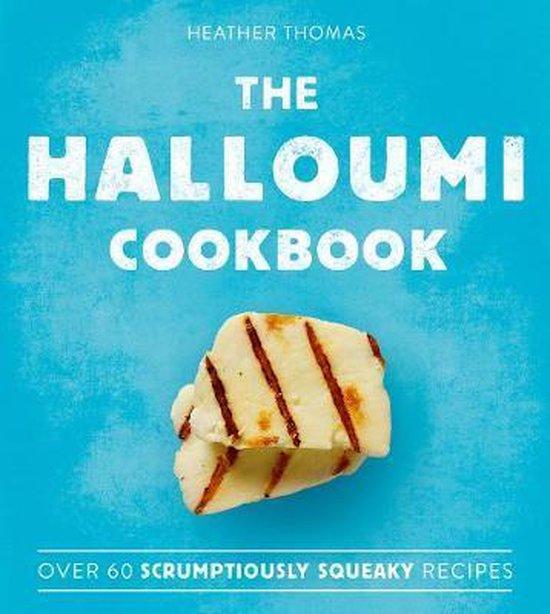 Boek cover The Halloumi Cookbook van Heather Thomas (Hardcover)