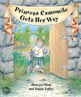 Princess Camomile Gets Her Way