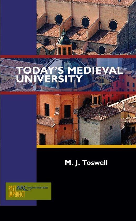 Today's Medieval University