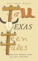 Tall Texas Teen Tales