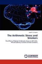 The Arithmetic Stress and Smokers