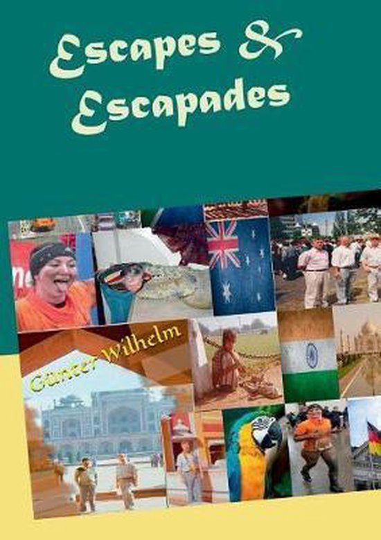 Escapes & Escapades