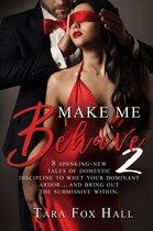 Make Me Behave 2