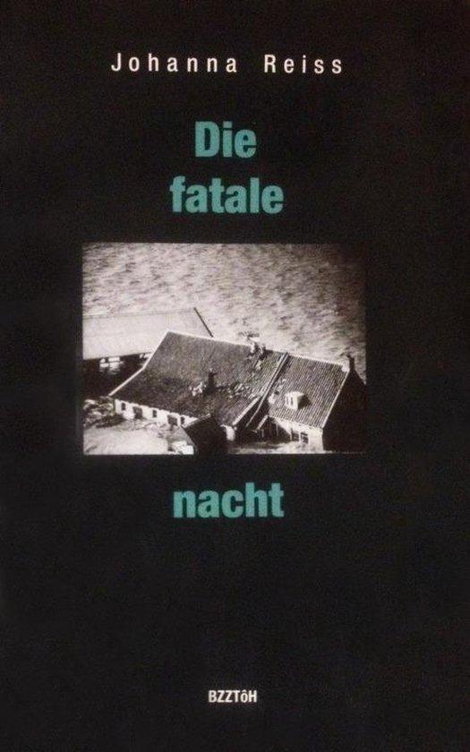 Die fatale nacht - Johanna Reiss | Fthsonline.com