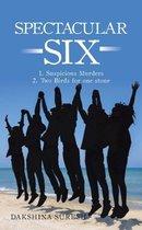 Spectacular Six