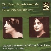 The Great Female Pianists, Vol. 1: Wanda Landowska & Dame Myra Hess
