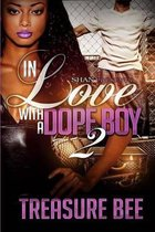 In Love with a Dope Boy 2