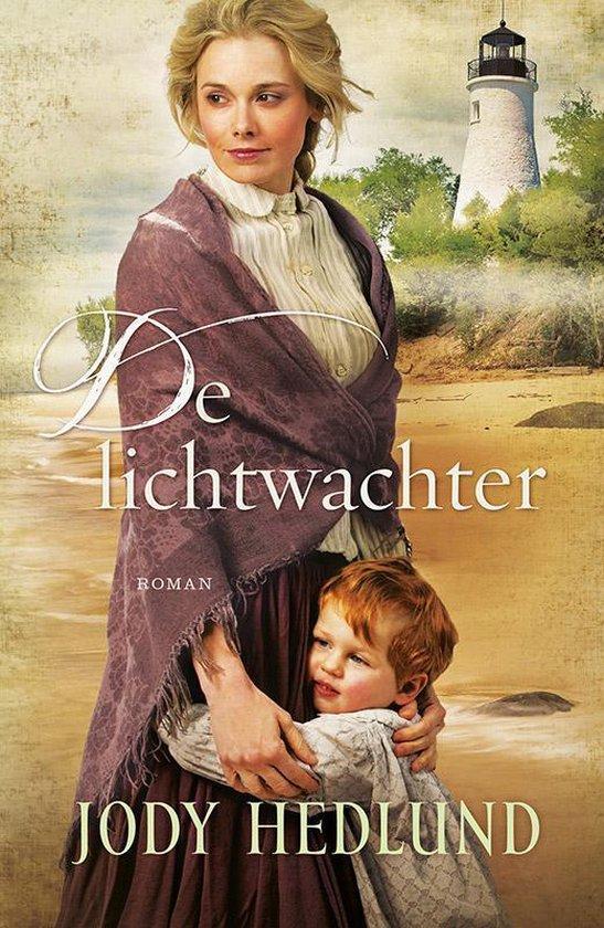 DE LICHTWACHTER - Jody Hedlund | Fthsonline.com