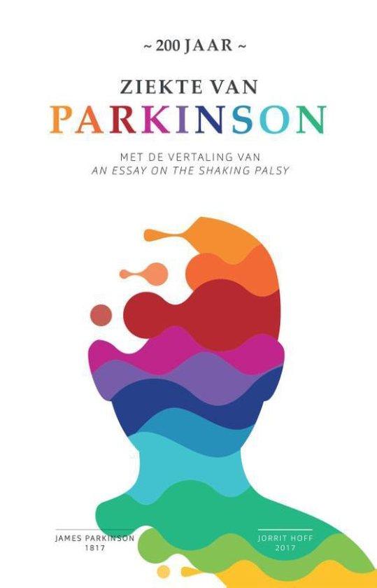 200 jaar Ziekte van Parkinson - James Parkinson |