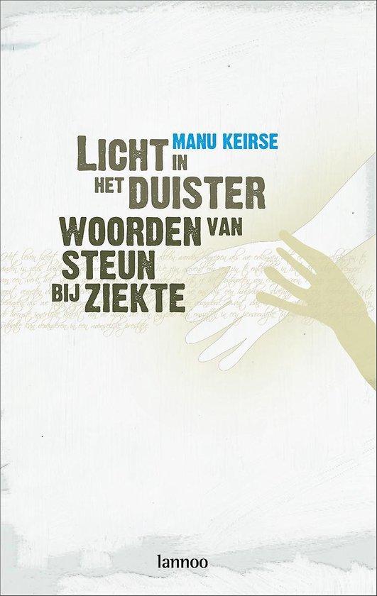 Licht In Het Duister - Manu Keirse |