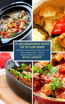 25 Low-Carbohydrate Recipes for the Slow Cooker