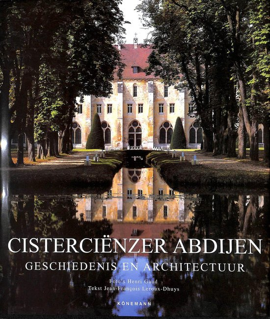 Cistercienzer Abdijen - Henri Gaud |