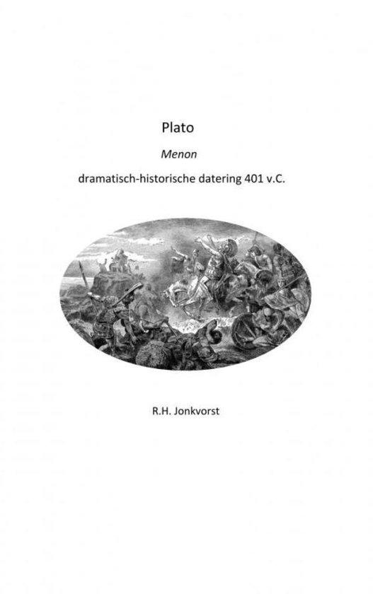 Plato Menon dramatisch-historische datering 401 v.C. - Ron Jonkvorst   Fthsonline.com