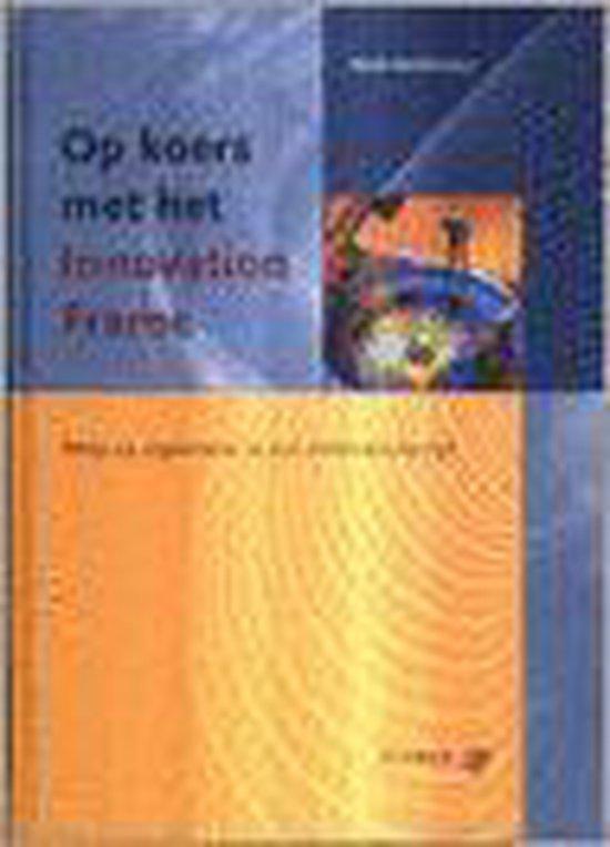 Op Koers Met Het Innovation Frame - Henk Duinkerken   Fthsonline.com