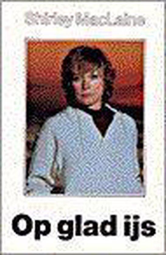 Op glad ijs - Shirley MacLaine  