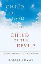 Omslag Child of God or Child of the Devil?