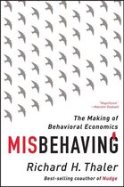 Boek cover Misbehaving: The Making of Behavioral Economics van Richard H. Thaler (Onbekend)