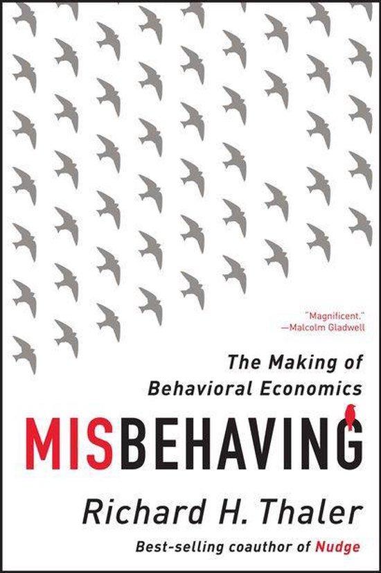 Boek cover Misbehaving: The Making of Behavioral Economics van Richard H. Thaler (Onbekend)