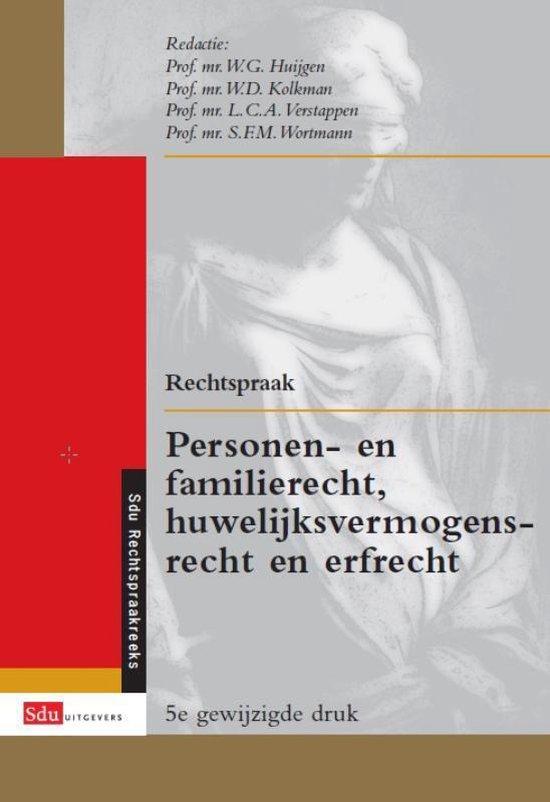 Sdu-Rechtspraakreeks - Rechtspraak personen- en familierecht, huwelijksvermogensrecht en erfrecht - W.G. Huijgen |