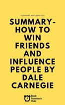 Boek cover Summary - How To Win Friends And Influence People van Vince Massara