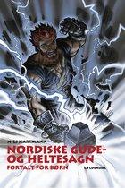 Nordiske gude- og heltesagn fortalt for børn