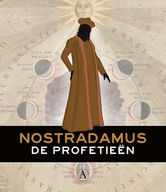 De profetieen - Nostradamus |